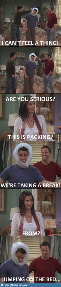 I would kill to hang out with Joey from Friends!