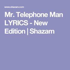 Mr. Telephone Man LYRICS - New Edition | Shazam