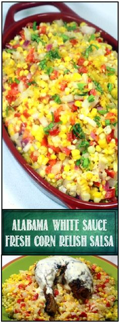 Fresh Corn Relish Salsa - Alabama White BBQ Sauce added to the mix (recipe for… Vegetable Sides, Vegetable Recipes, Vegetarian Recipes, Side Dishes For Bbq, Side Dish Recipes, White Bbq Sauce, Corn Relish, Relish Recipes, Potato Sides