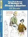 Blusas y Blusones - Gil Brandao - elisa - Picasa Web Albums