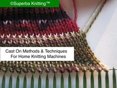 Greetings, In this post I provide an overview of the most common Methods and Techniques used to establish stitches on a home knitting ma. Knitting Basics, Knitting Projects, Knitting Tutorials, Knitting Ideas, Knitting Yarn, Free Knitting, Brother Knitting Machine, Knitting Machine Patterns, Mohair Yarn