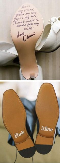 personal message on the bottom of your wedding shoes!!! Awww