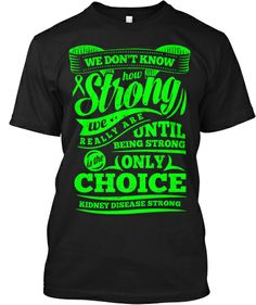 Kidney Disease Awareness - Tees & Hoodie | Teespring @Christian Mitchell