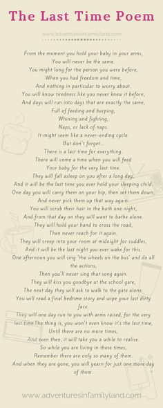 The Last Time Poem for parents is a gorgeous and emotional poem about kids growing older and us, as parents, not wanting to miss a thing. The Last Time Poem, Love My Boys, My Love, Growing Old Together, Kids Growing Up, Like You, How To Become, Poems, Parents