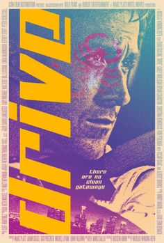 Drive (Nicolas Winding Refn, 2011) // Why are there so many amazing Drive posters? AMAZING!