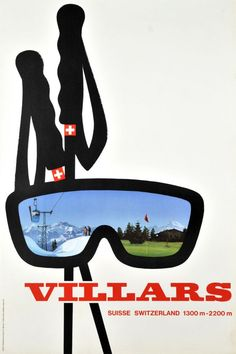 Villars * Suisse * Switzerland by Synthese Atelier 1962 #villars www.villars.ch Vintage Ski Posters, Retro Poster, Lausanne, Fürstentum Liechtenstein, Ski Equipment, The Jetsons, Ski Lift, Winter Scenery, Ski Fashion