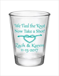 We Tied the Knot Now Take a Shot! Wedding Favors 1.5oz Glass Shot Glasses by Factory21