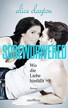 Screwdrivered - Wo die Liebe hinfällt (The Cocktail Series 3) von Alice Clayton http://www.amazon.de/dp/B014FI5X7C/ref=cm_sw_r_pi_dp_-dLIwb0X03J0F