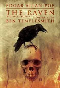 The Raven & Other Stories||Edgar Allan Poe:: Book Illustrated by Ben Templesmith.