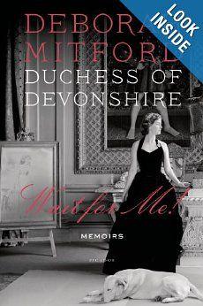 Wait for Me!: Memoirs by Deborah Mitford.