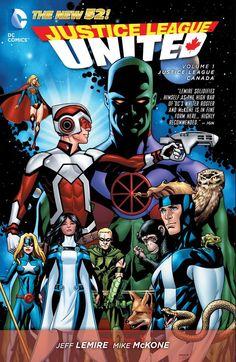 JUSTICE LEAGUE UNITED VOL. 1: JUSTICE LEAGUE CANADA | DC Comics