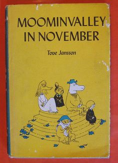 Moominvalley in November by Tove Jansson - Vintage 1970's Children's Book