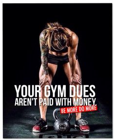 YOUR GYM DUES AREN'T PAID WITH MONEY. #CrossFit