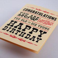 Happy Birthday Card Greeting Card Too Old to Die by UrbanPrey, $4.50