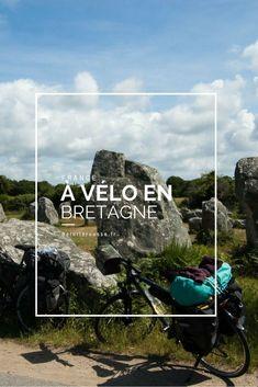 Un voyage à vélo qui démarre en Bretagne par 200km de mal de fesses et de mégalithes, sur les traces des celtes !