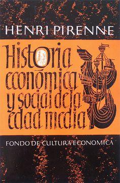 https://flic.kr/p/5yCZez | Historia económica y social de la edad media, H. Pirenne, FCE, design by Boudewijn Ietswaart