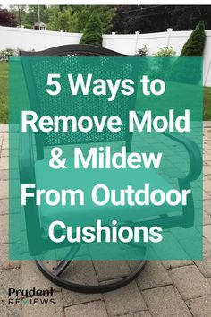 Mildew Remover For Fabric, Mold And Mildew Remover, Outside Cushions, Patio Cushions, Cleaning Mold, Cleaning Tips, Remove Mold Stains, Remove Mould From Fabric, Cleaning Outdoor Cushions