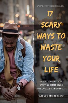 17 Scary Ways to Waste Your Life (and How to Avoid Them) – Books for Greatness Life Run, Live Your Life, Good Citizen, Pleasing Everyone, Comparing Yourself To Others, Greater Than, Its A Wonderful Life, New Things To Learn, Life Goals