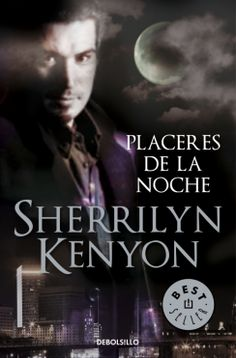 Sherrilyn Kenyon - Placeres de la noche