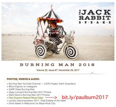 I'm honored that my Burning Man 2017 video has been featured in the official Burning Man newsletter, The Jackrabbit Speaks!     This newsletter goes out to Burners around the world to keep everyone up to date on what's happening as we prepare for the next time we meet in the desert.     Pay special attention to the soundtrack by Mt. Wolf : special thanks to my dear friend Ashley for sharing that music with me before the burn, which turned out to be the most magical inspiration while I was…