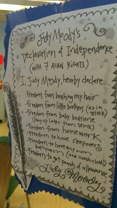 Students write their own Declaration of Independence, inspired by the real thing and Judy Moody's very own!