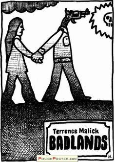 BADLANDS (Dir. Terrence Malick, 1973) Polish poster