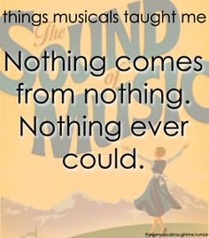 How true! The Sound of Music is still my all-time favorite musical. It was one of the first musicals I ever saw and I think it got me hooked!
