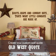 Old West Custom Wall Quote Decal Sticker from Cozy Wall Art