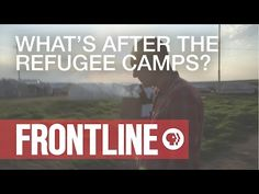 "What comes after the refugee camps for people escaping ISIS? | #AskFRONTLINE 29.07.2015 Subscribe on YouTube: ""Escaping ISIS"" filmmaker Ed Watts talks about the lack of options for refugees forced ..."