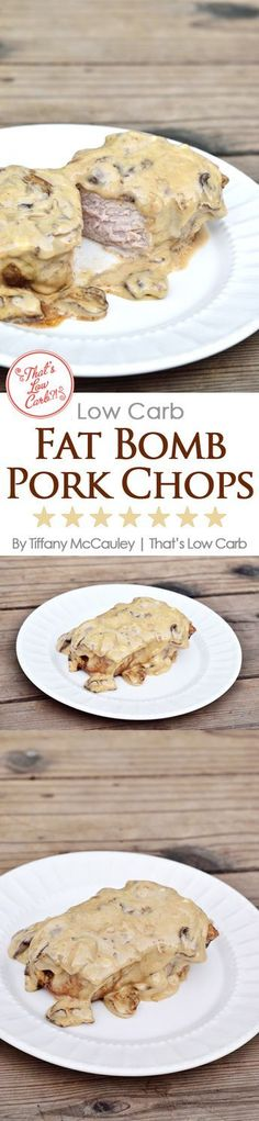 Low Carb Fat Bomb Pork Chops Recipe - Perfect for a Keto diet or just for generally getting plenty of fats in your low carb eating plan. ~ http://www.thatslowcarb.com