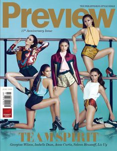 Fashion Media Philippines: Fabulous Five: Georgina Wilson, Solenn Huessaff, Isabelle Daza, Liz Uy and Anne Curtis by Mark Nicdao for Preview Magazine's 17th Anniversary Issue (June 2012)