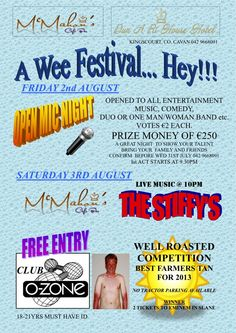 """A Wee Festival...Hey!"" will take place at Dun a Rí House Hotel/McMahon's Cafe Bar, Kingscourt, Co.Cavan on the August bank holiday weekend Aug 2,3,4. Plenty of fun and entertainment for adults and kids including bands in the bar and free entry to nightclub! www.dunarihouse.com/aweefestivalhey"