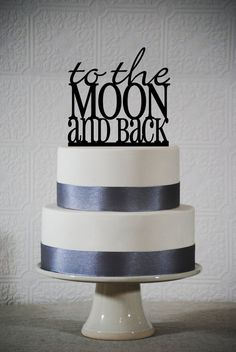 Wedding cake topper - To The Moon and Back