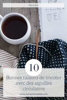 10 bonnes raisons de tricoter avec des aiguilles circulaires