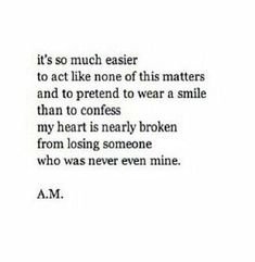 Easier to pretend than to admit missing someone who isn't yours
