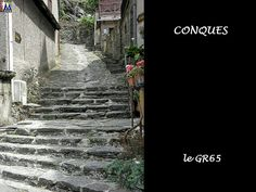 CONQUES - Aveyron --- Le GR 65