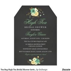 Tea Bag High Tea Bridal Shower Invitation. Elegant Chalkboard Bridal Shower Invitation Templates. Classy bridal shower invitations that you can order online. Customized for the new bride to be. Elegant bridal shower invitation that feature a nice chalkboard background, great design and typography. Click image to customize. Feel free to like or repin.