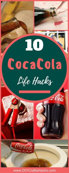 10 Coca Cola Life Hacks coke cleaning toilet cleaning hacks coke cleaner coke cleaner cleaning tips hacks diy hacks of life hacks diy home life hacks diy