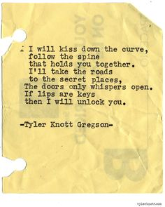 Typewriter Series #922 by Tyler Knott Gregson *It's official, my book, Chasers of the Light, is out! You can order it through Amazon, Barnes and Noble, IndieBound , Books-A-Million , Paper Source or Anthropologie *