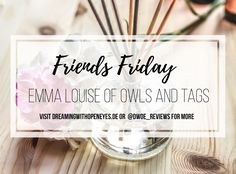 Friends Friday: Emma Louise of Owls and Tags