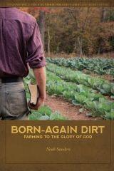 Born-Again Dirt