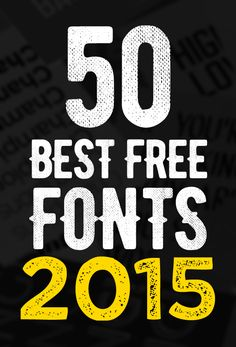 50 Best Free Fonts Of 2015