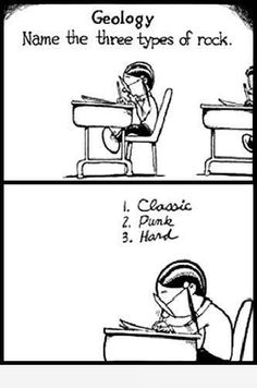 This is me in just about all of my classes, no matter the subject. Rock and roll is my class.