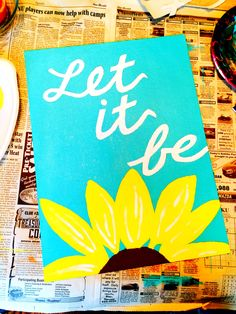 Let it be DIY canvas painting Easy Canvas Painting, Diy Canvas Art, Canvas Crafts, Diy Painting, Canvas Paintings, Canvas Ideas, Canvas Painting Quotes, Mini Canvas, Little Presents