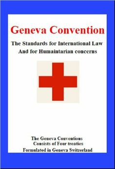 Geneva Convention [Illustrated] by Henry Dunant