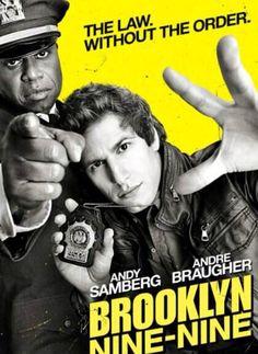 Brooklyn nine-nine! Love this show... Andy Samberg is hilarious!