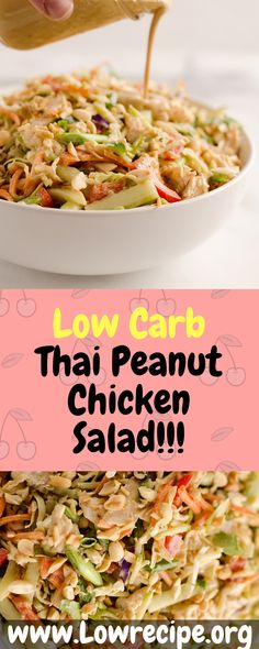 Low Carb Thai Peanut Chicken Salad!!! - Low Recipe