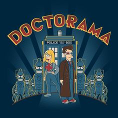 Doctor Who meets Futurama! - BlueBoxTees.com - Explore The Universe In Our Shirts!