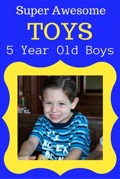 What Are The Best Toys For 5 Year Old Boys 25 Great Birthday Presents