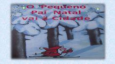 O Pequeno Pai Natal vai à Cidade